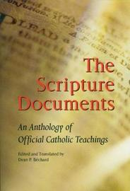 The Scripture Documents by Dean P. Bechard