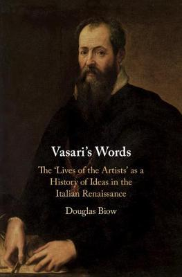 Vasari's Words by Douglas Biow