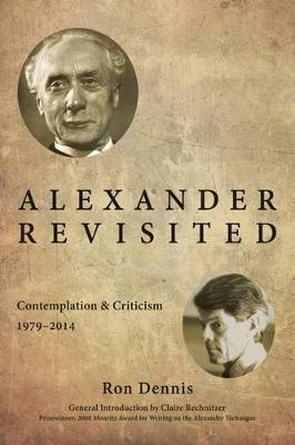 Alexander Revisited by Ron Dennis