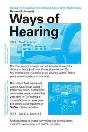 Ways of Hearing by Damon Krukowski