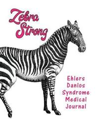 Zebra Strong Ehlers Danlos Syndrome Medical Journal by Planner Emporium