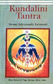 Kundalini Tantra by Satyananda Saraswati