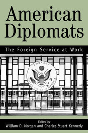 American Diplomats by Stuart C. Kennedy image