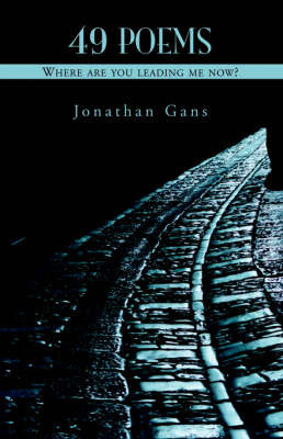 49 Poems by Jonathan Gans
