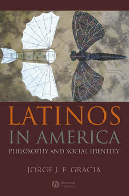 Latinos in America by Jorge J.E. Gracia