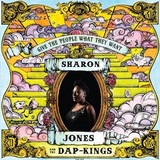 Give the People What They Want (LP) by Sharon Jones and the Dap-Kings