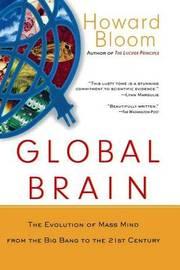 Global Brain by Howard Bloom