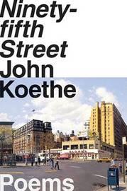 Ninety-Fifth Street by John Koethe image