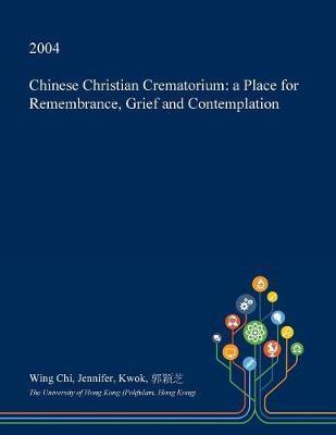 Chinese Christian Crematorium by Wing Chi Jennifer Kwok