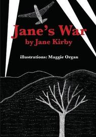 Jane's War by Jane Kirby