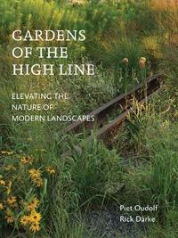 Gardens of the High Line by Piet Oudolf