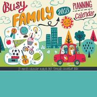 Busy Family Calendar 2018 Wall Calendar by Allison Cole