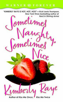 Sometimes Naughty Sometimes Nice by Kimberly Raye image