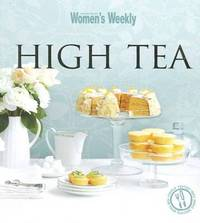 AWW Max: High Tea by Women's Weekly Australian