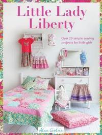 Little Lady Liberty by Alice Caroline