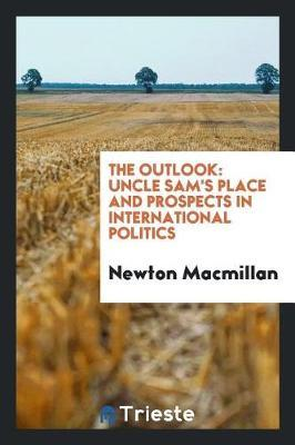 The Outlook by Newton MacMillan