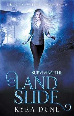 Surviving The Landslide by Kyra Dune image