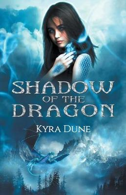 Shadow of the Dragon by Kyra Dune image