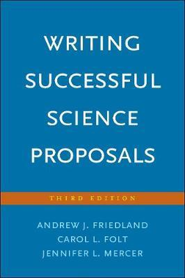 Writing Successful Science Proposals by Andrew J. Friedland