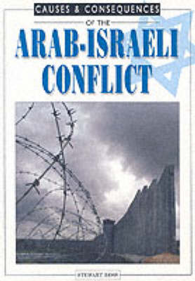 Arab-Israeli Conflict by Stewart Ross image