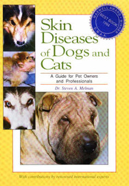 Skin Diseases of Dogs and Cats by Steven A. Melman image