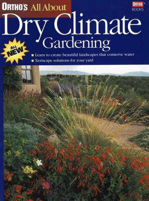 Dry Climate Gardening by Gail Wienstein image