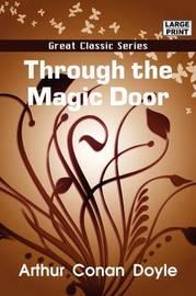 Through the Magic Door by Sir Arthur Conan Doyle, Sir image