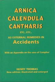 Arnica, Calendula, Cantharis as External Remedies by Henry Thomas image