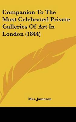 Companion to the Most Celebrated Private Galleries of Art in London (1844) by 'Mrs. Jameson' image