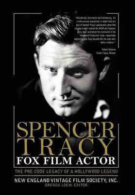 Spencer Tracy Fox Film Actor by New England Vintage Film Inc. Society