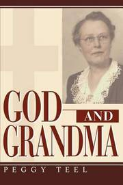 God and Grandma by peggy h teel image
