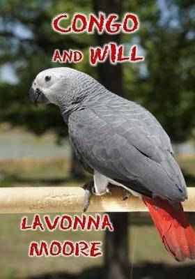 Congo and Will by Lavonna Moore