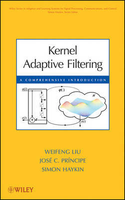 Kernel Adaptive Filtering by Weifeng Liu