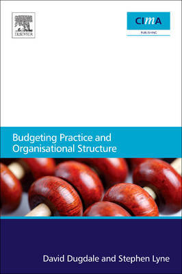 Budgeting Practice and Organisational Structure by David Dugdale image