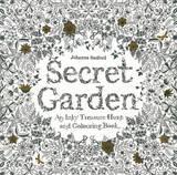 Secret Garden: An Inky Treasure Hunt and Colouring Book by Johanna Basford