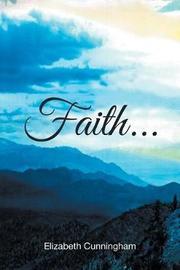 Faith by Elizabeth Cunningham