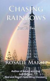 Chasing Rainbows by Rosalie Marsh image