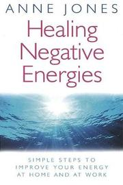 Healing Negative Energies by Anne Jones image