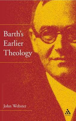 Barth's Earlier Theology by J.B. Webster image
