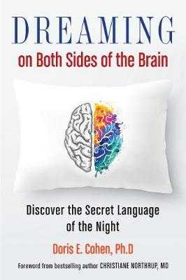 Dreaming on Both Sides of the Brain by Doris E Cohen