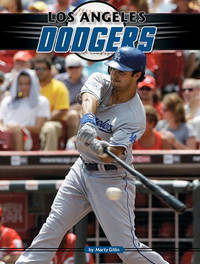 Los Angele Dodgers by Marty Gitlin