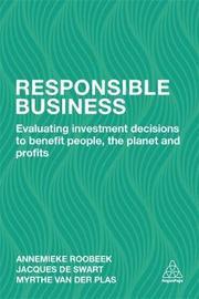 Responsible Business by Annemieke Roobeek