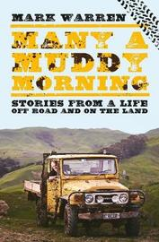 Many a Muddy Morning by Mark Warren
