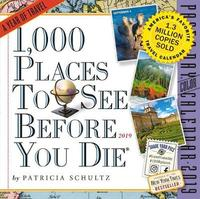 2019 1000 Places to See Before You Die Colour Page-A-Day Calendar by Patricia Schultz