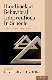 Handbook of Behavioral Interventions in Schools