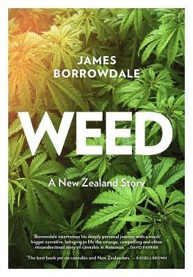 Weed by James Borrowdale