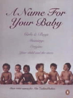 Name for Your Baby by Anon