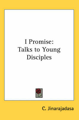 I Promise: Talks to Young Disciples by C. Jinarajadasa
