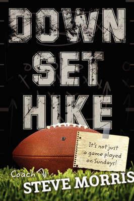 Down, Set, Hike by Steve Morris