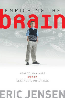 Enriching the Brain by Eric Jensen